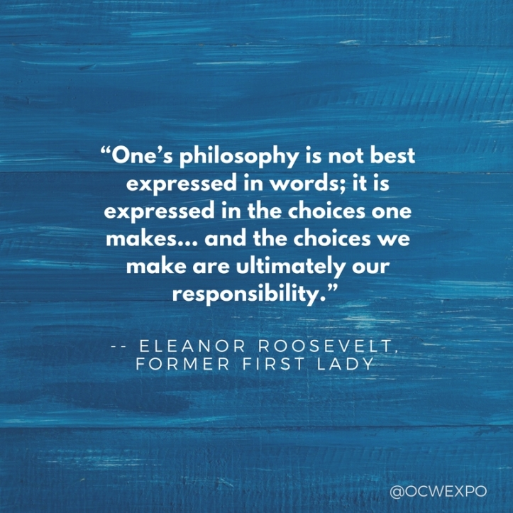 """""""One's philosophy is not best expressed in words; it is expressed in the choices one makes… and the choices we make are ultimately our responsibility."""".jpg"""